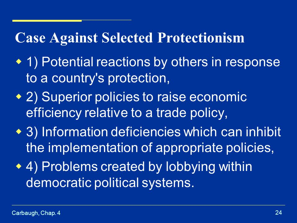 Case Against Selected Protectionism