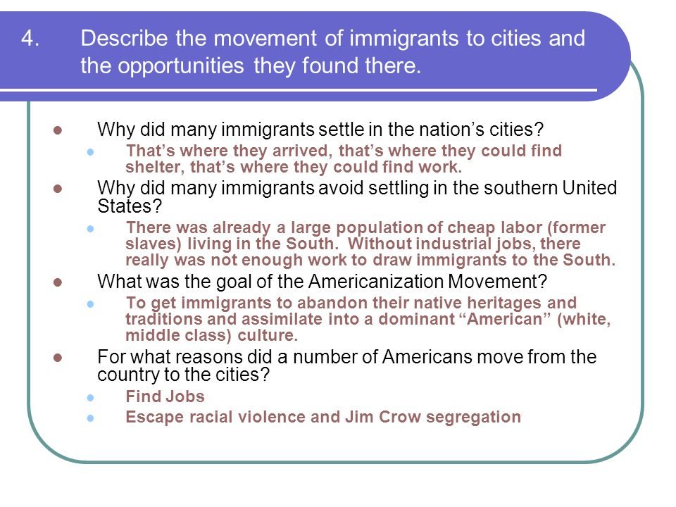 4. Describe the movement of immigrants to cities and the opportunities they found there.