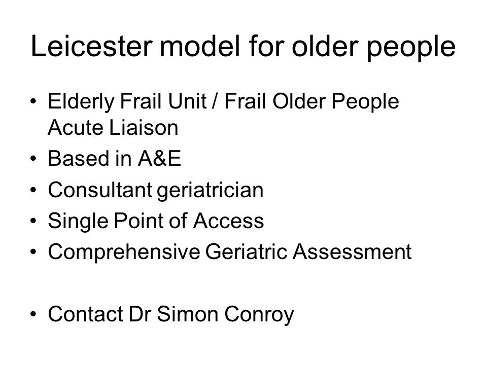 Leicester model for older people