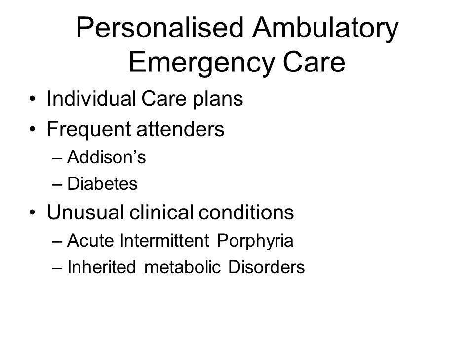 Personalised Ambulatory Emergency Care