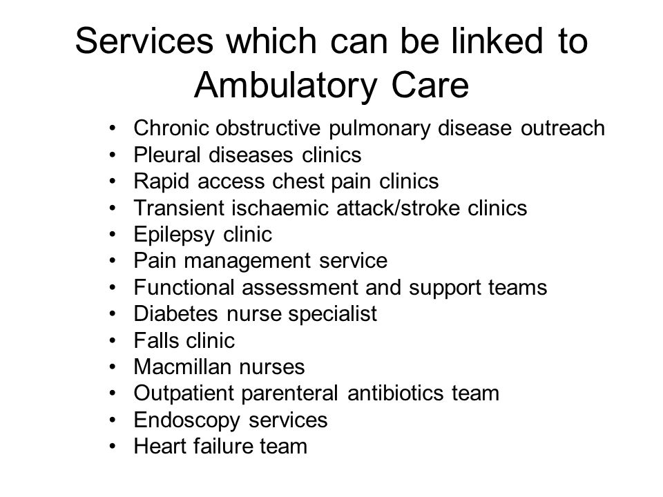 Services which can be linked to Ambulatory Care