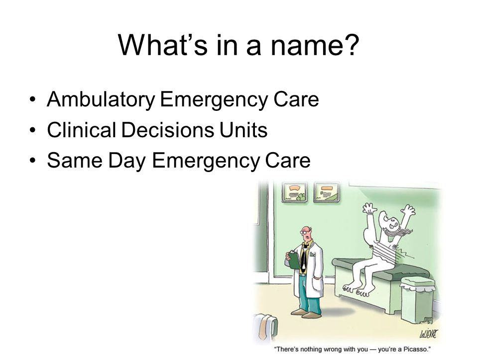 What's in a name Ambulatory Emergency Care Clinical Decisions Units