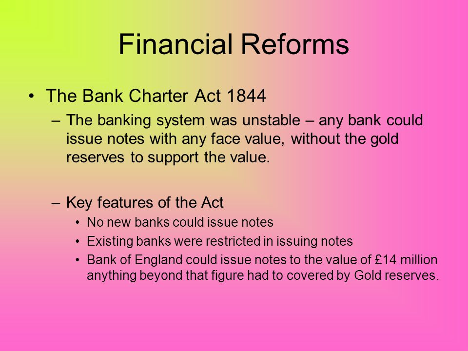 Financial Reforms The Bank Charter Act 1844