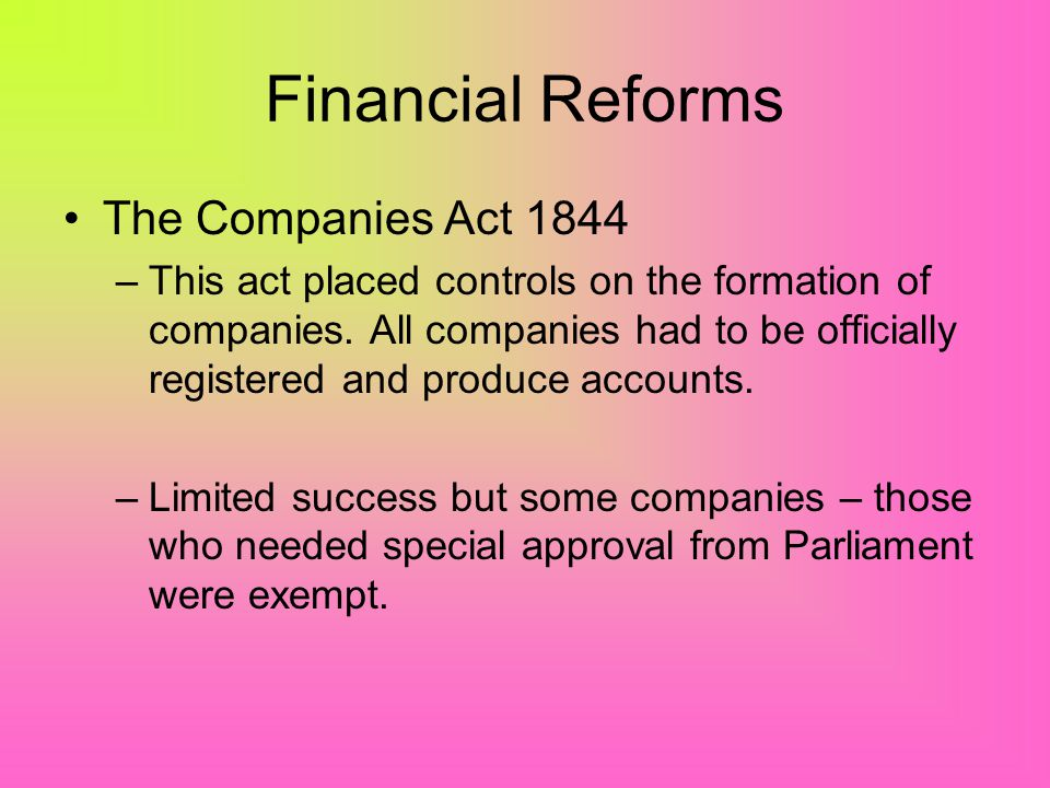 Financial Reforms The Companies Act 1844