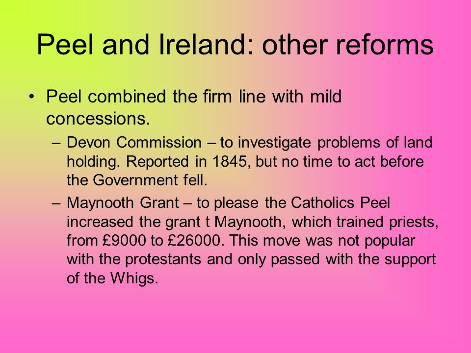 Peel and Ireland: other reforms