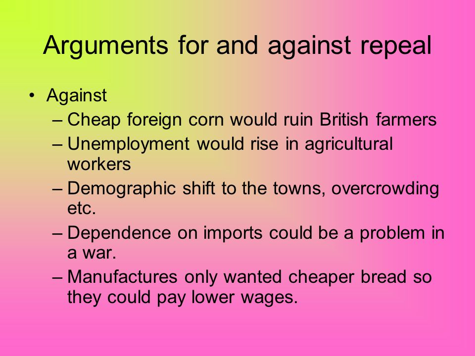 Arguments for and against repeal