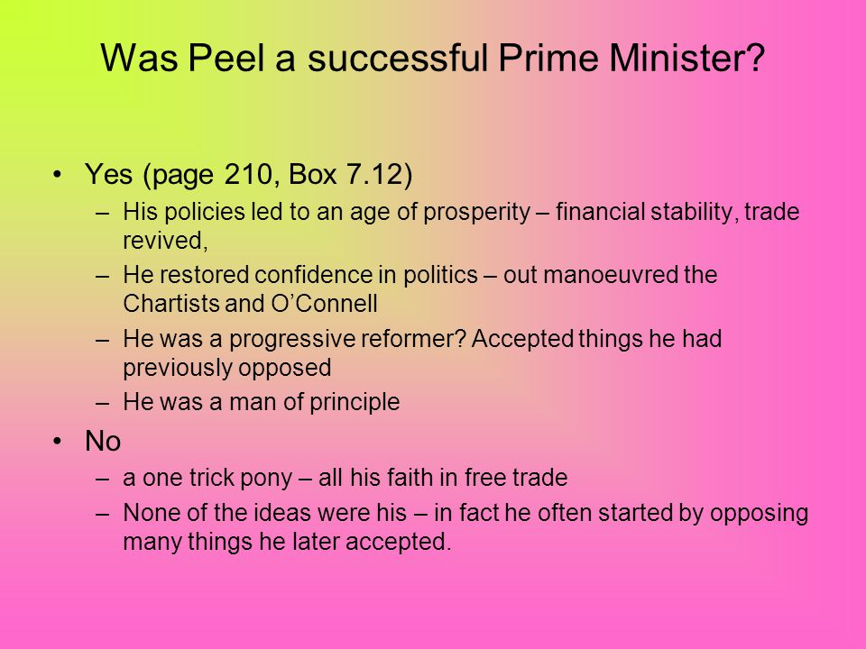 Was Peel a successful Prime Minister