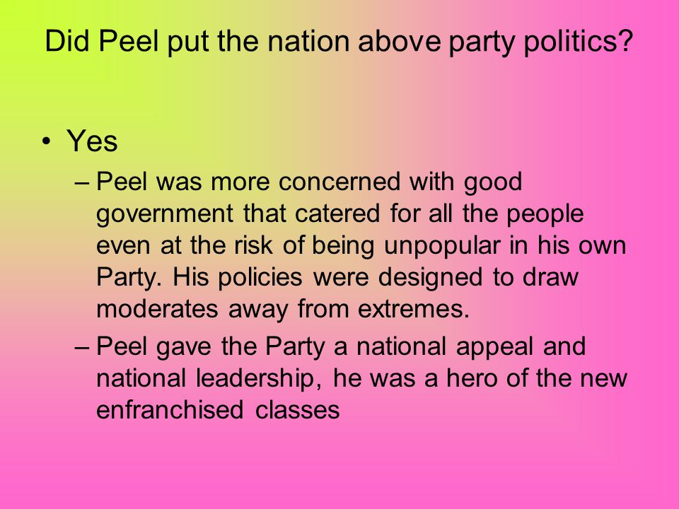 Did Peel put the nation above party politics