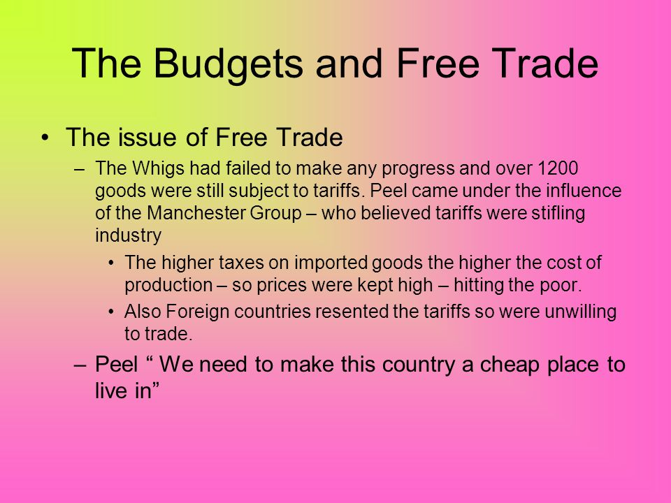 The Budgets and Free Trade