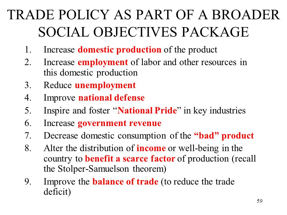 TRADE POLICY AS PART OF A BROADER SOCIAL OBJECTIVES PACKAGE