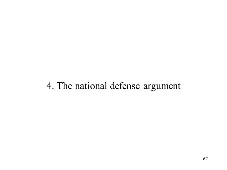 4. The national defense argument