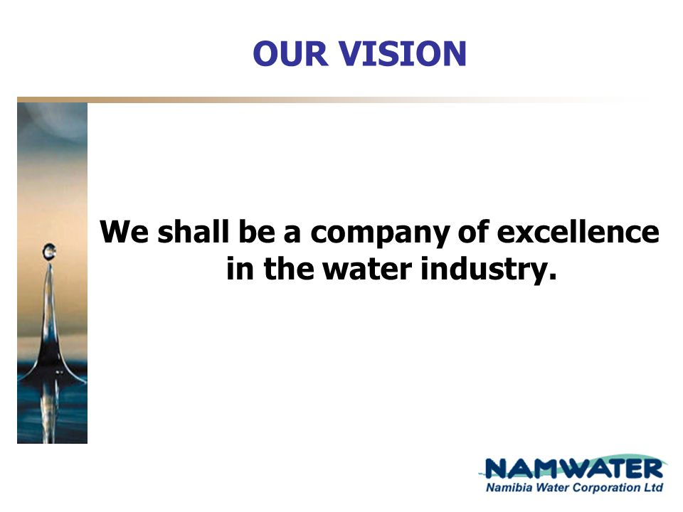 Namwater building relations with customers ppt video for Vision industries group