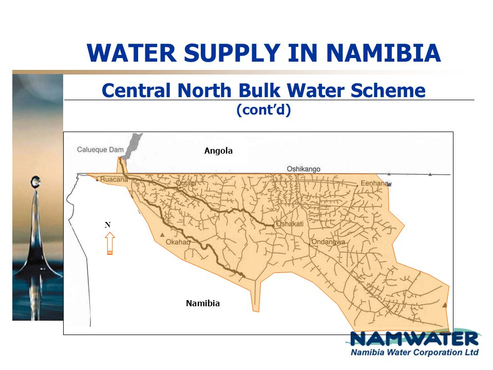WATER SUPPLY IN NAMIBIA Central North Bulk Water Scheme (cont'd)