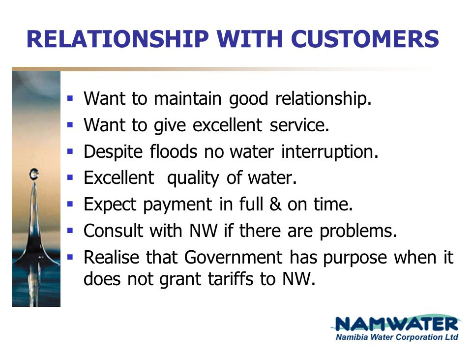 RELATIONSHIP WITH CUSTOMERS