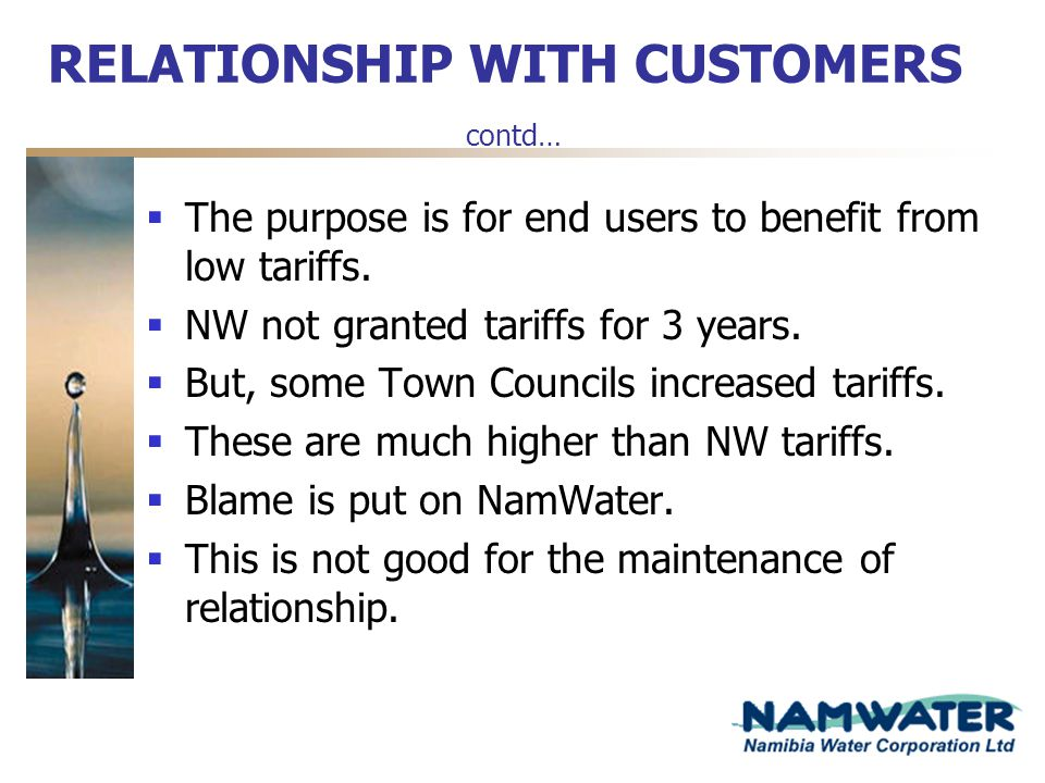 RELATIONSHIP WITH CUSTOMERS contd…