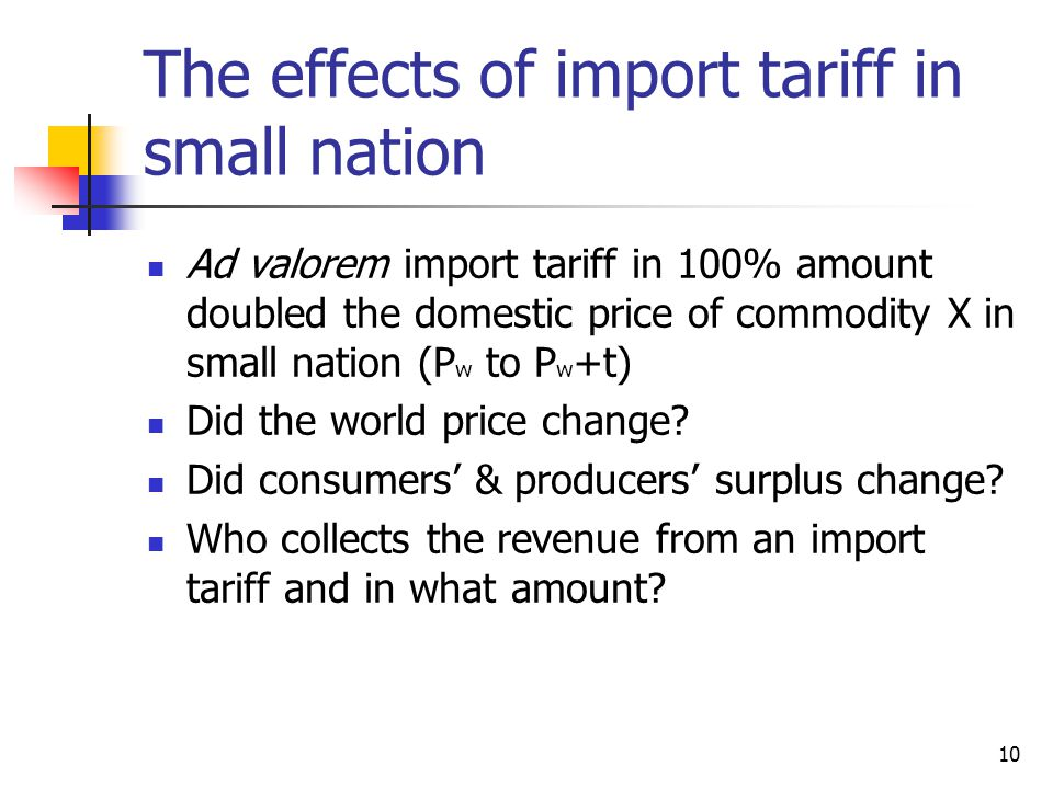 The effects of import tariff in small nation