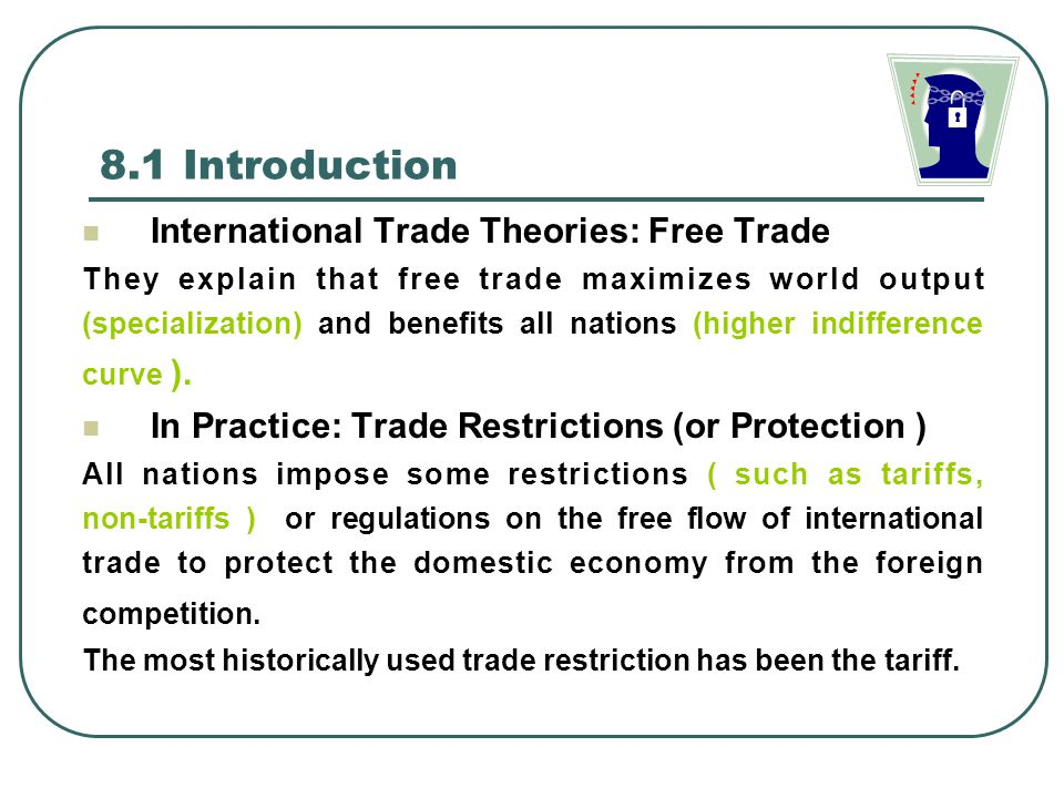 8.1 Introduction International Trade Theories: Free Trade