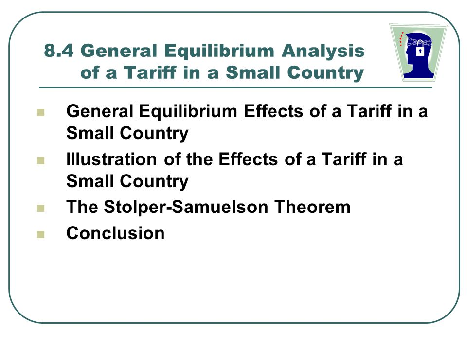 8.4 General Equilibrium Analysis of a Tariff in a Small Country