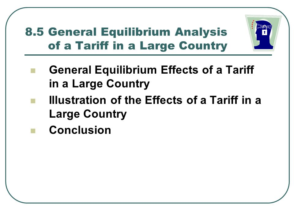8.5 General Equilibrium Analysis of a Tariff in a Large Country