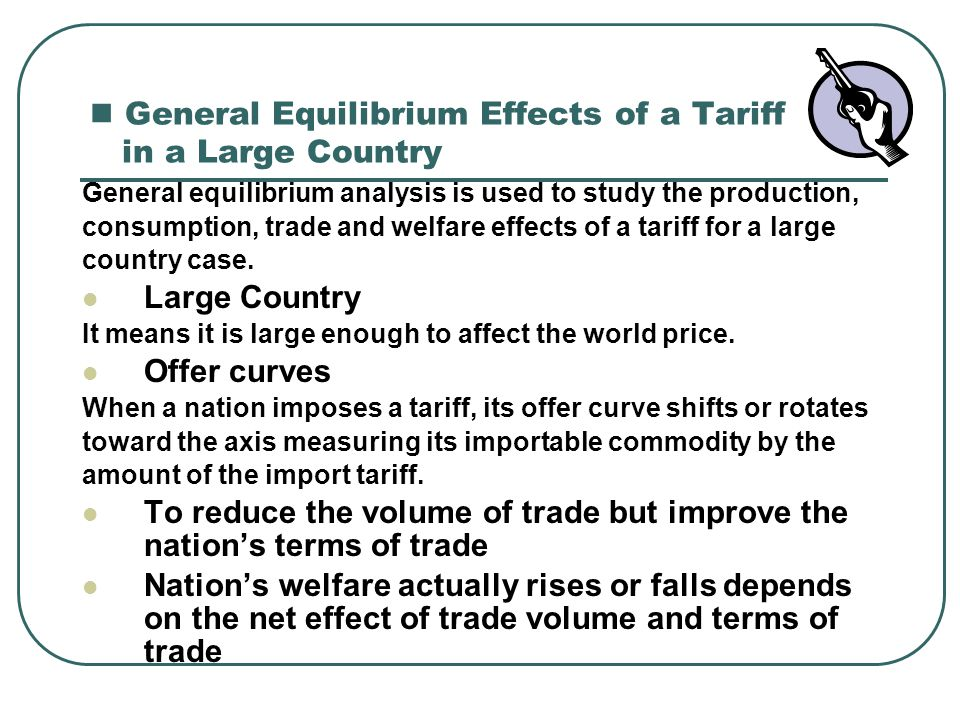 General Equilibrium Effects of a Tariff in a Large Country