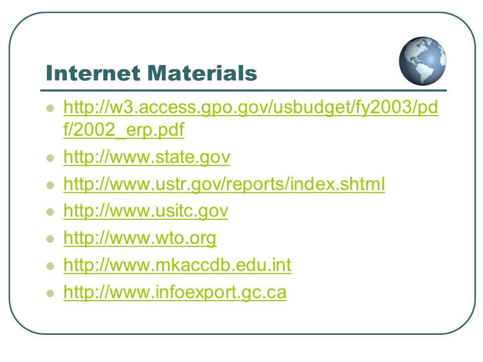 Internet Materials http://w3.access.gpo.gov/usbudget/fy2003/pdf/2002_erp.pdf. http://www.state.gov.