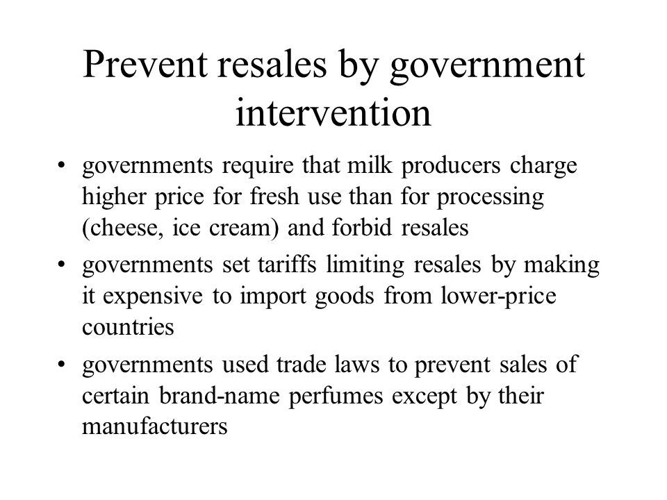 Prevent resales by government intervention