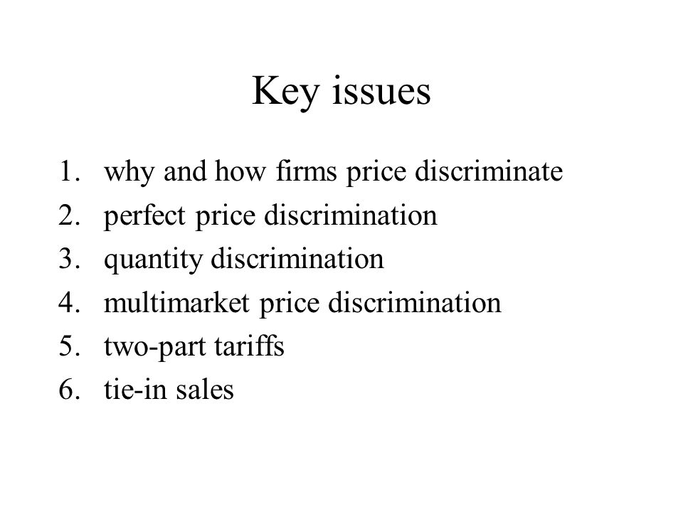 Key issues why and how firms price discriminate