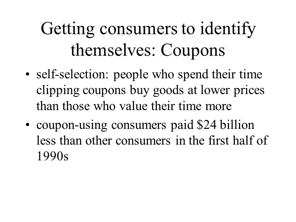 Getting consumers to identify themselves: Coupons