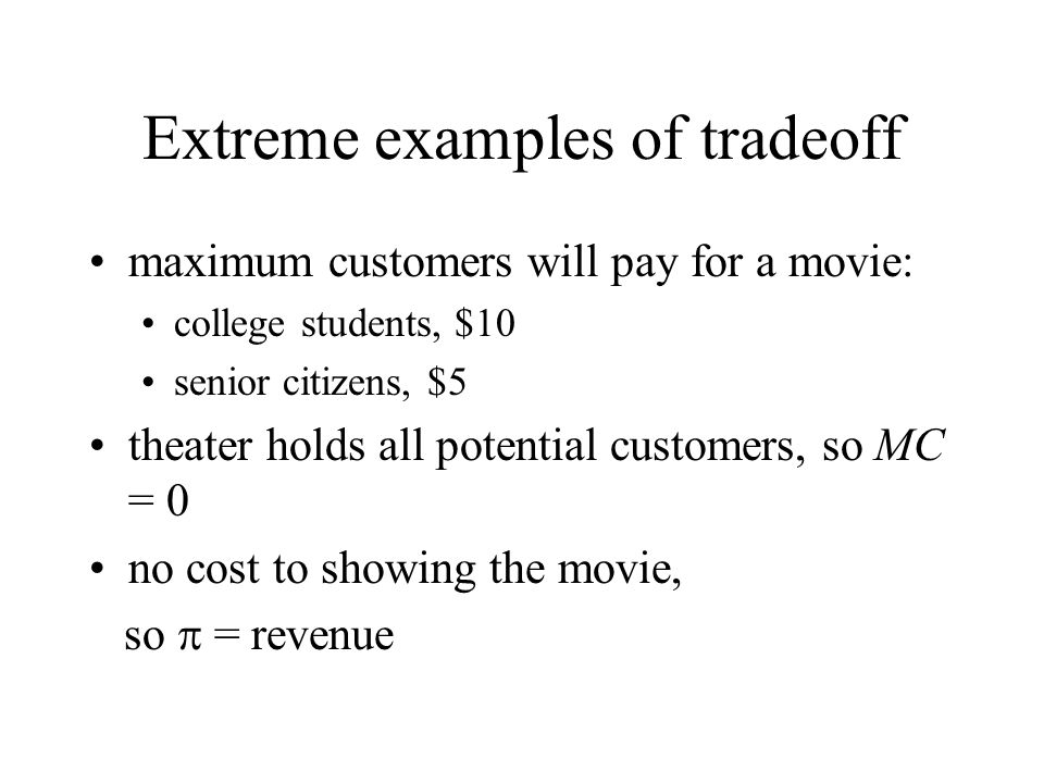 Extreme examples of tradeoff
