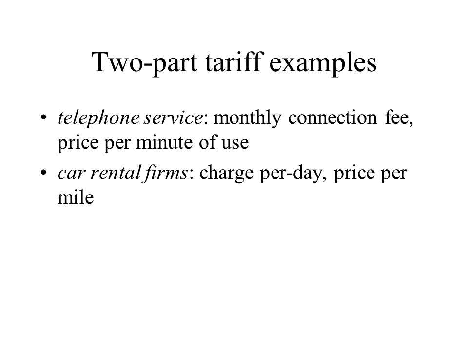 Two-part tariff examples