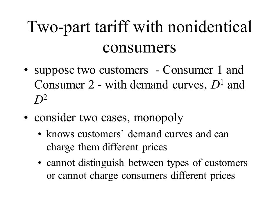 Two-part tariff with nonidentical consumers