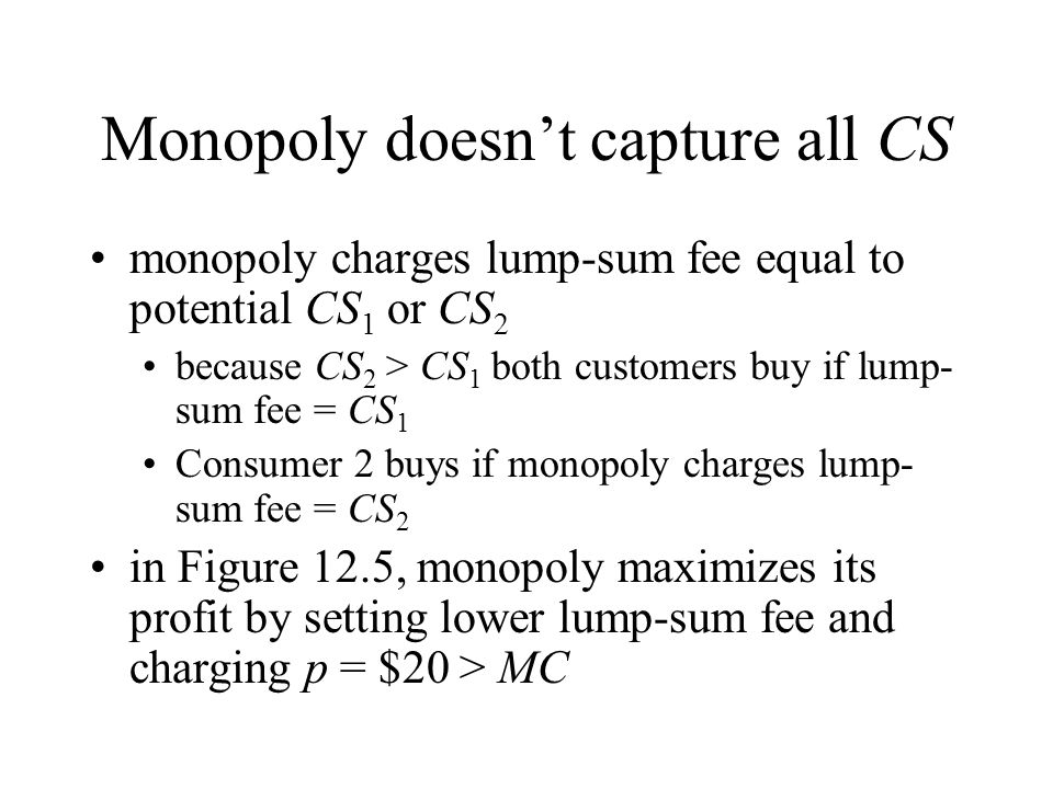 Monopoly doesn't capture all CS