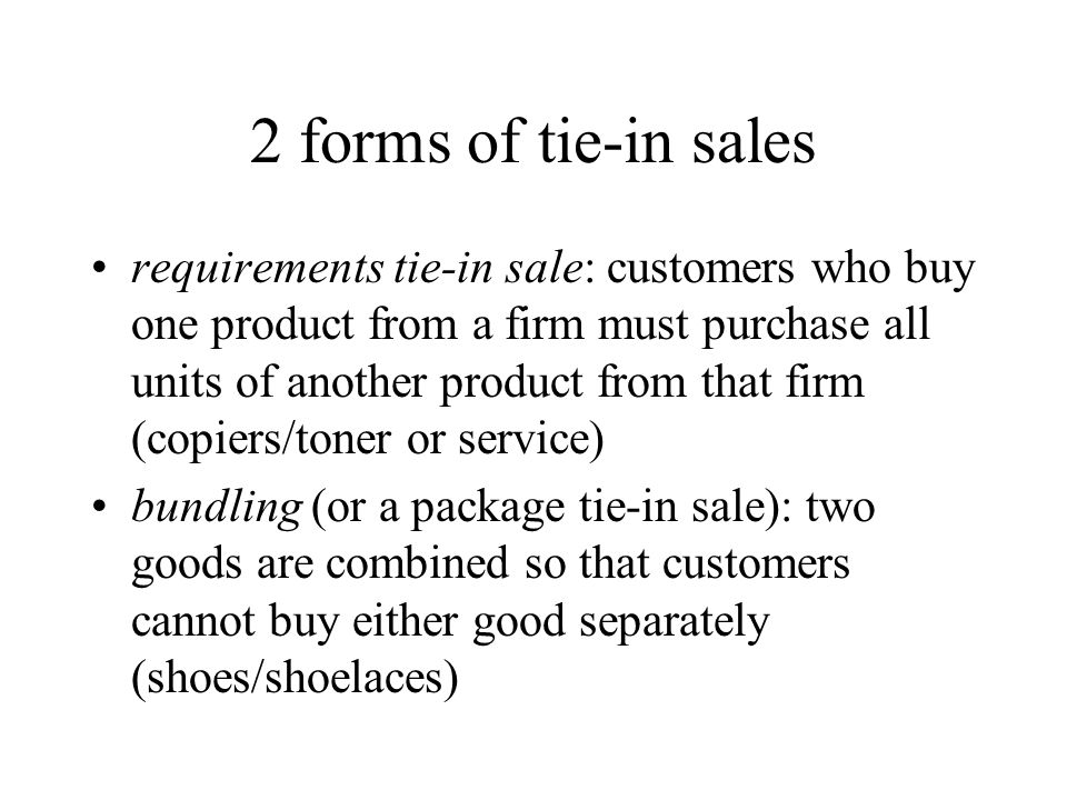 2 forms of tie-in sales