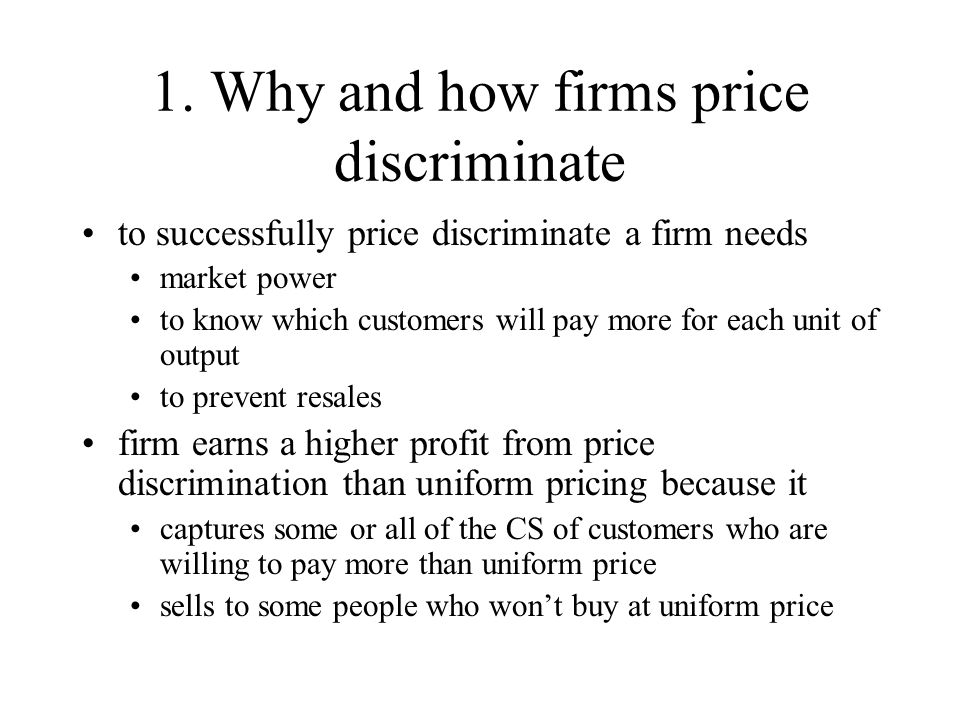 1. Why and how firms price discriminate