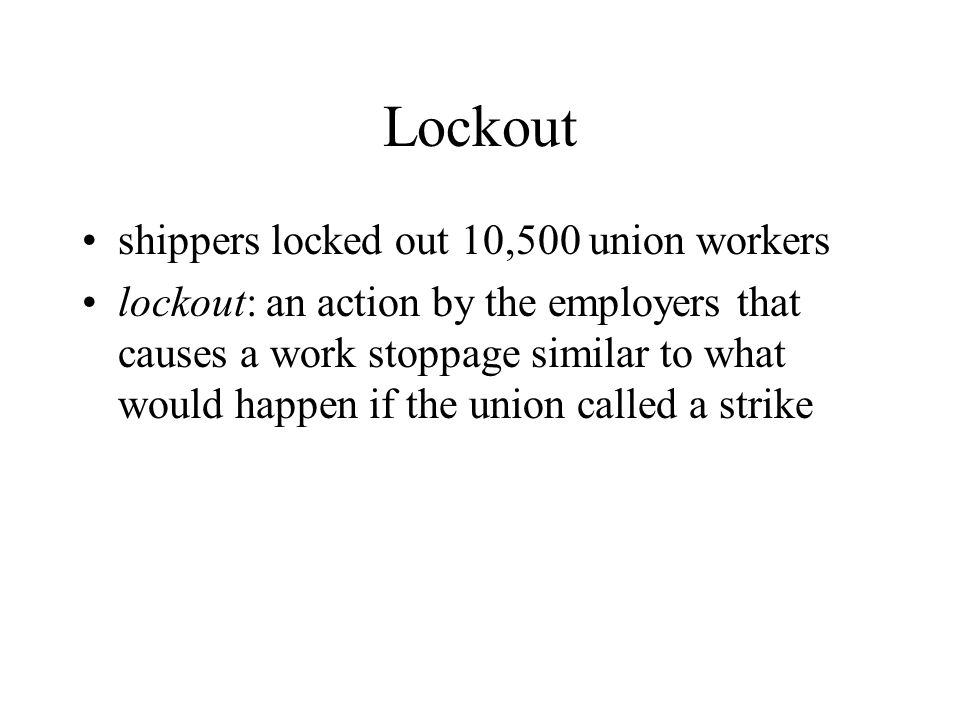 Lockout shippers locked out 10,500 union workers