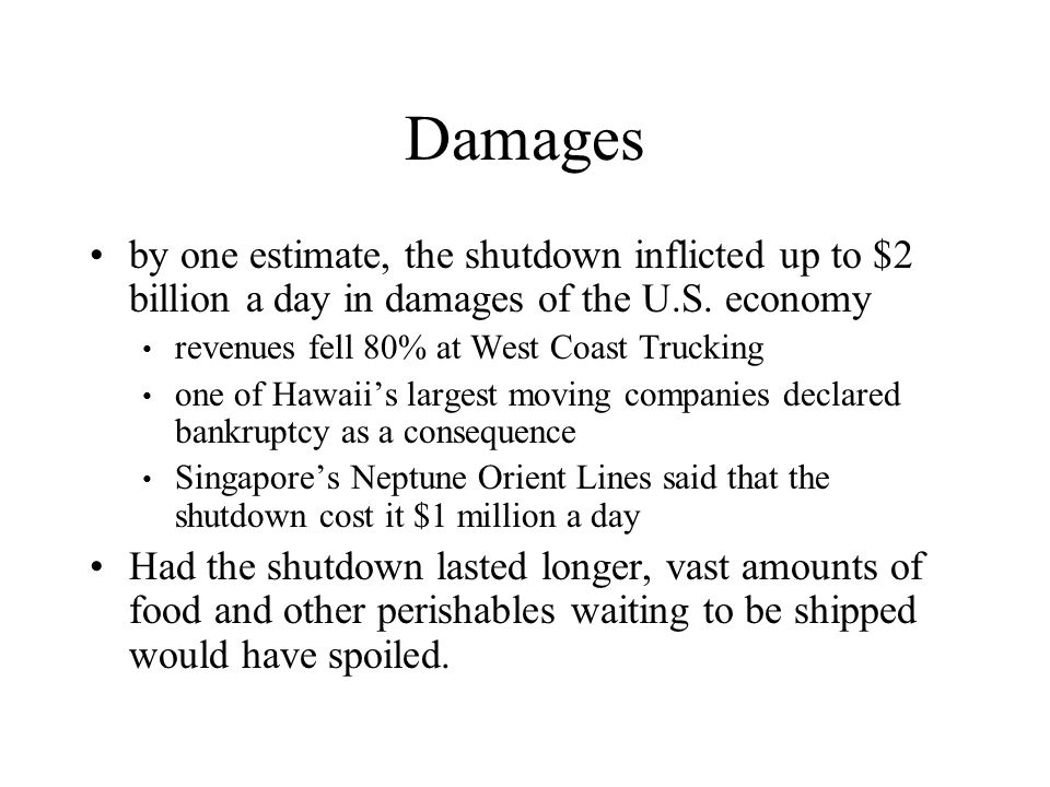 Damages by one estimate, the shutdown inflicted up to $2 billion a day in damages of the U.S. economy.