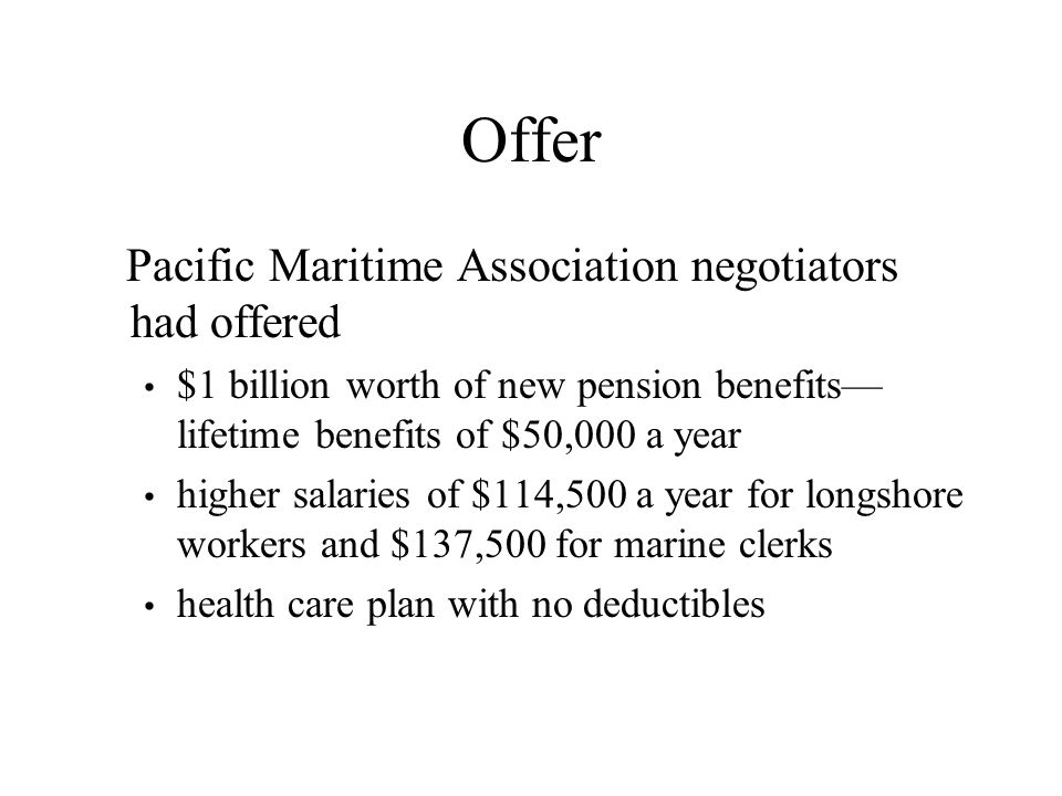 Offer Pacific Maritime Association negotiators had offered