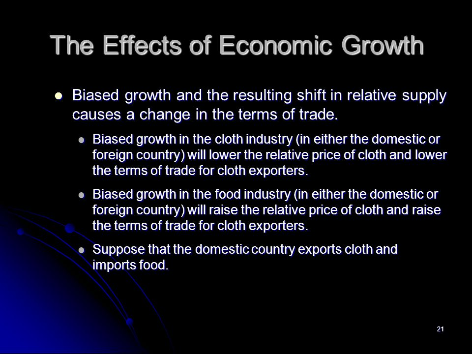 The Effects of Economic Growth