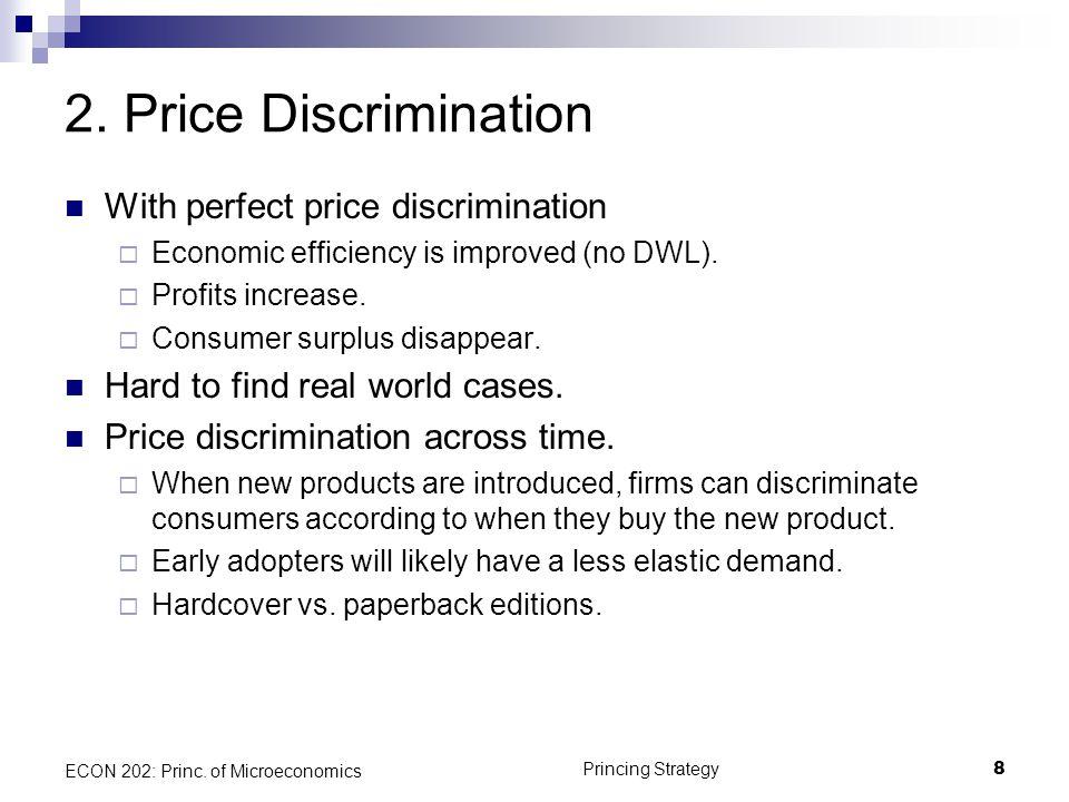 2. Price Discrimination With perfect price discrimination