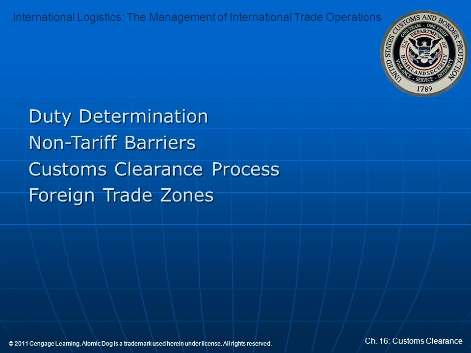 Duty Determination Non-Tariff Barriers Customs Clearance Process Foreign Trade Zones