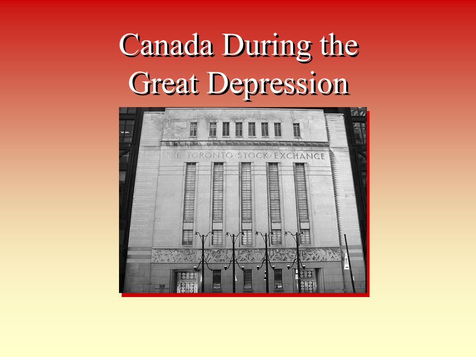 Canada During the Great Depression