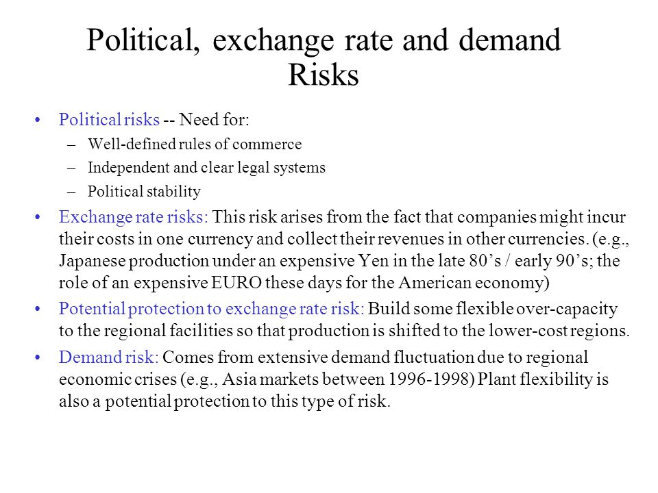 Political, exchange rate and demand Risks