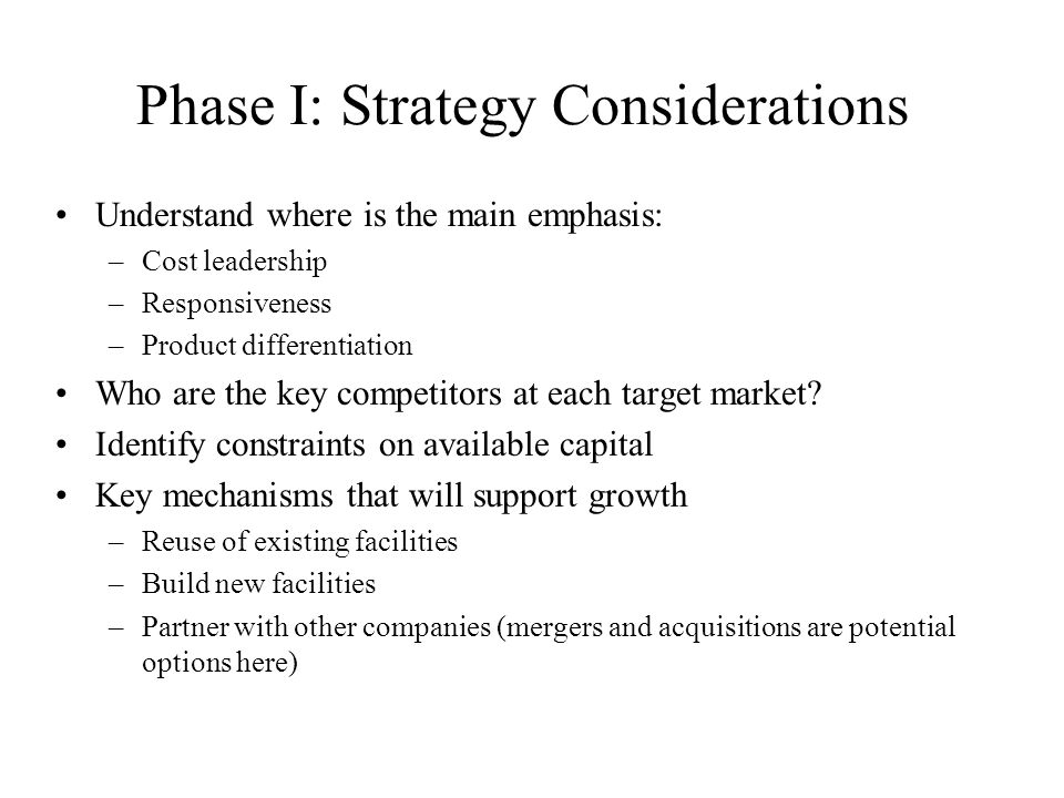 Phase I: Strategy Considerations