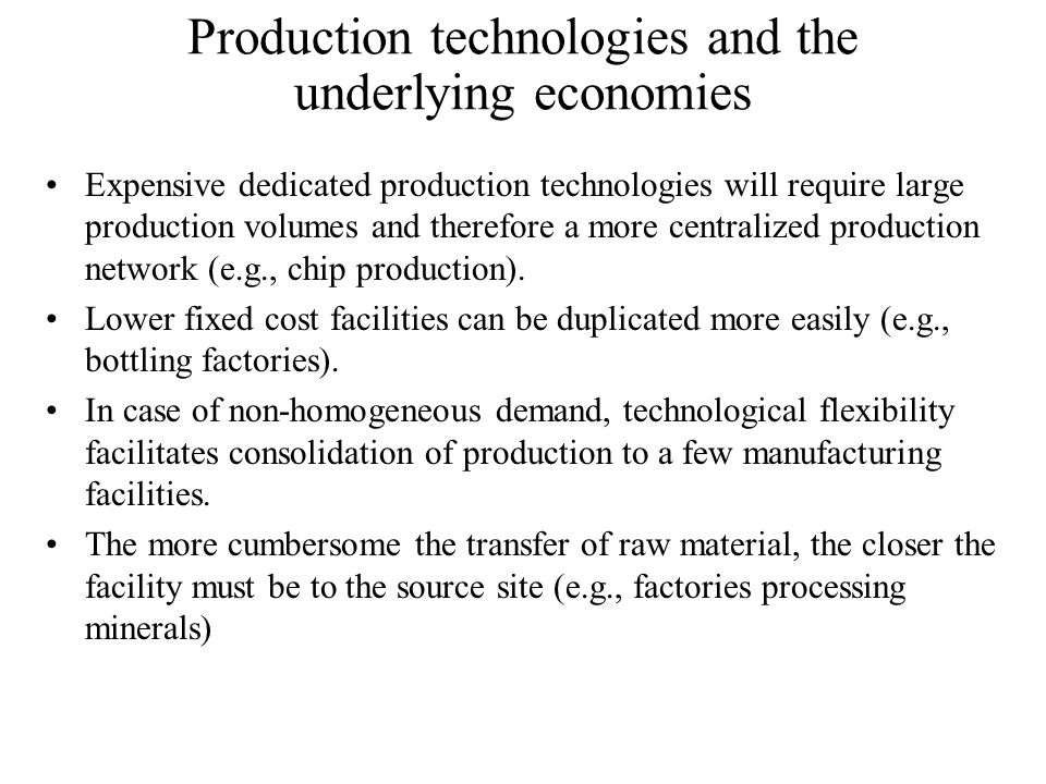 Production technologies and the underlying economies