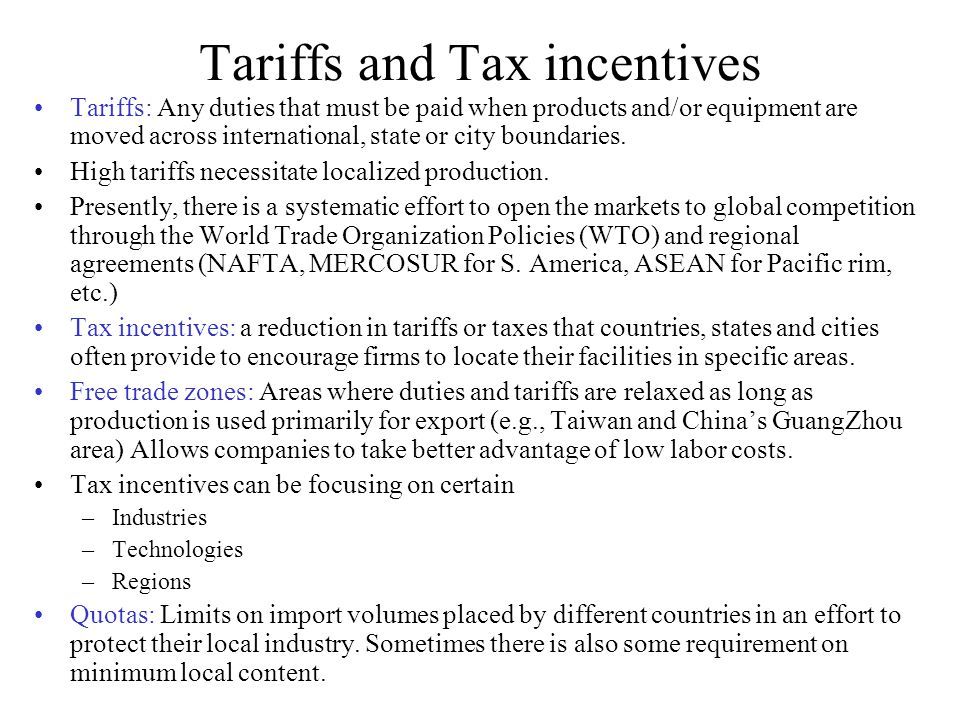 Tariffs and Tax incentives