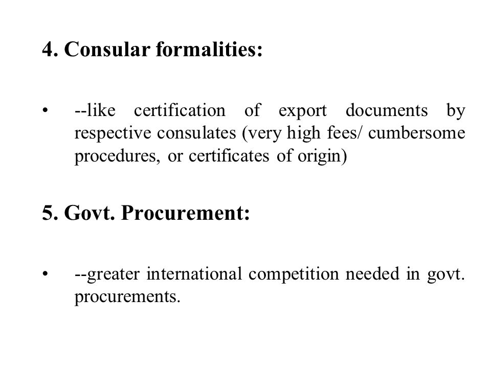 4. Consular formalities: