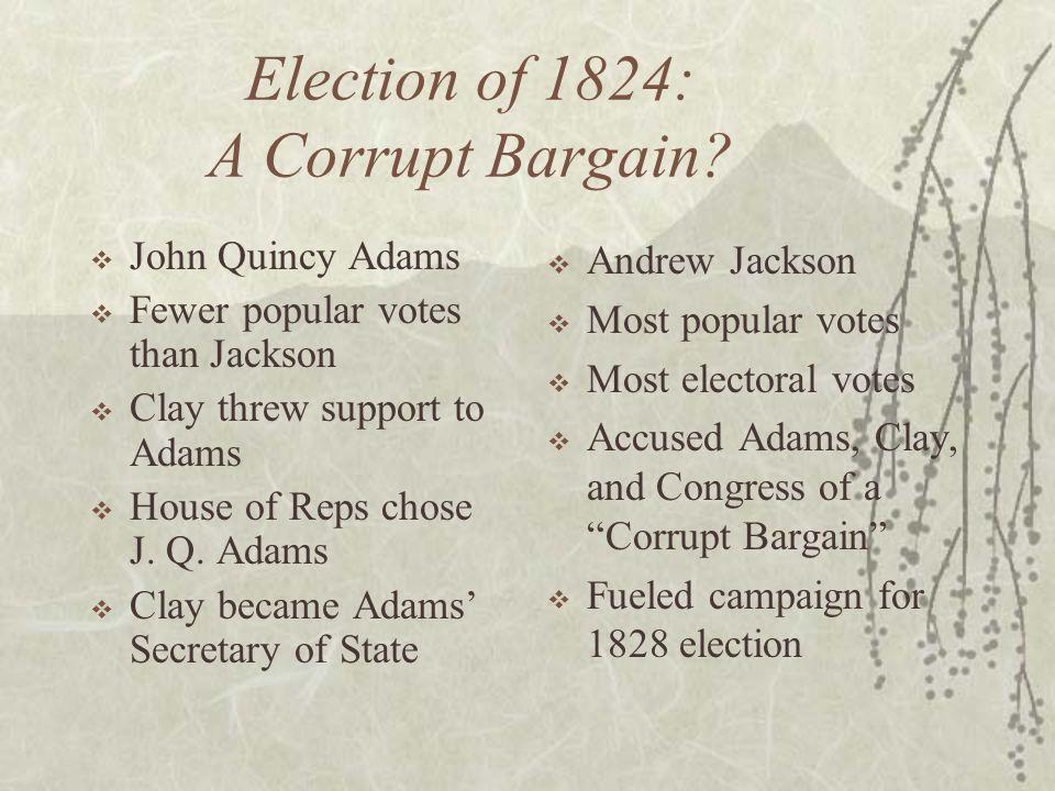 Election of 1824: A Corrupt Bargain