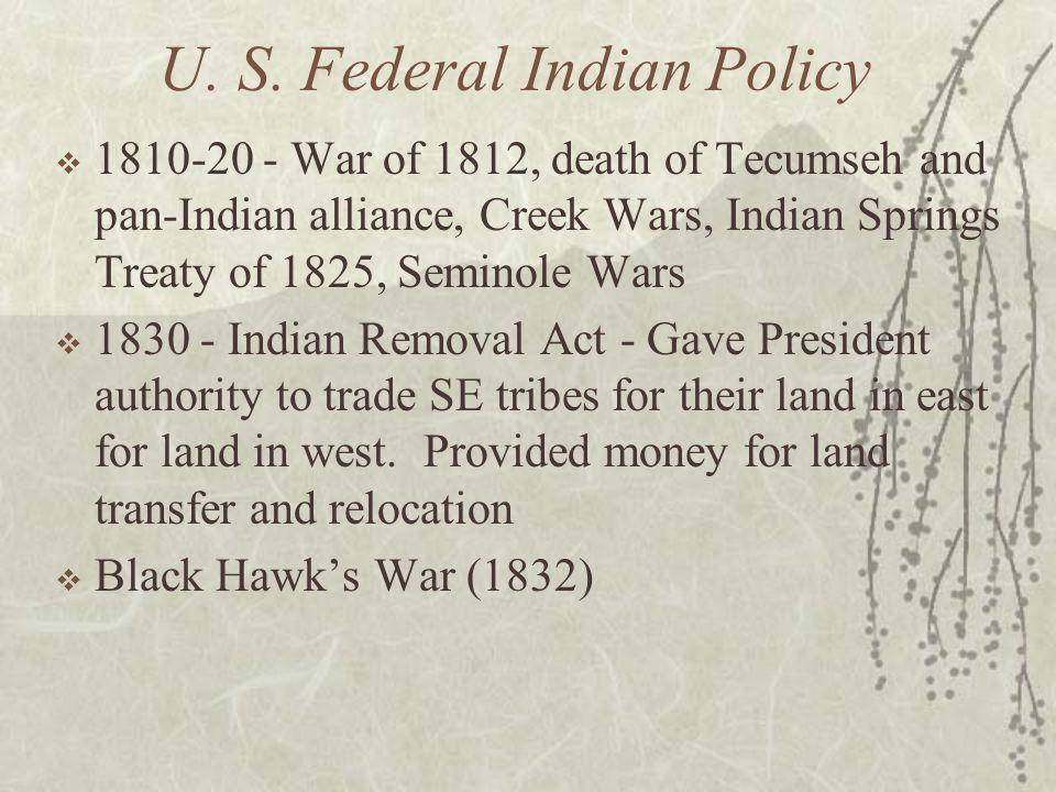 U. S. Federal Indian Policy