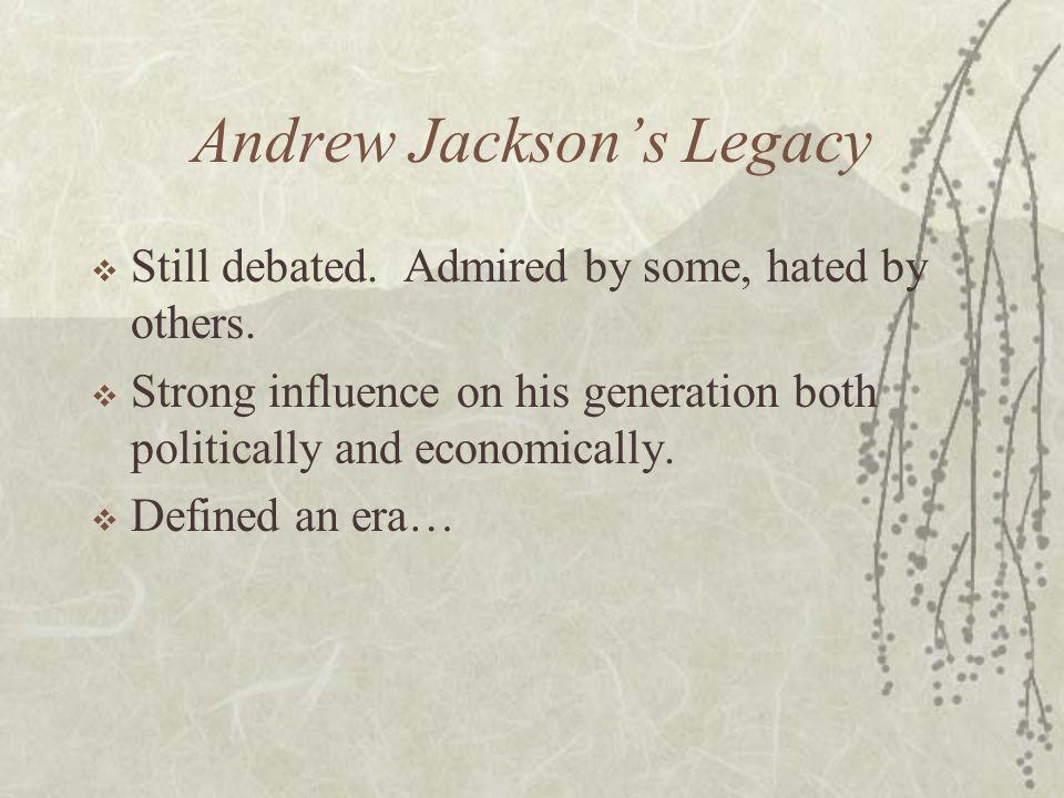 Andrew Jackson's Legacy