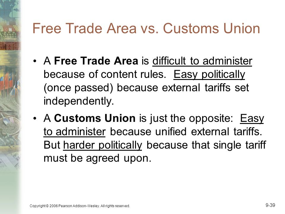 Free Trade Area vs. Customs Union